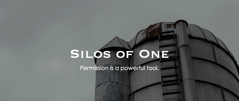 Silos of One